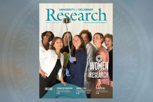 New issue of University of Delaware Research magazine now available